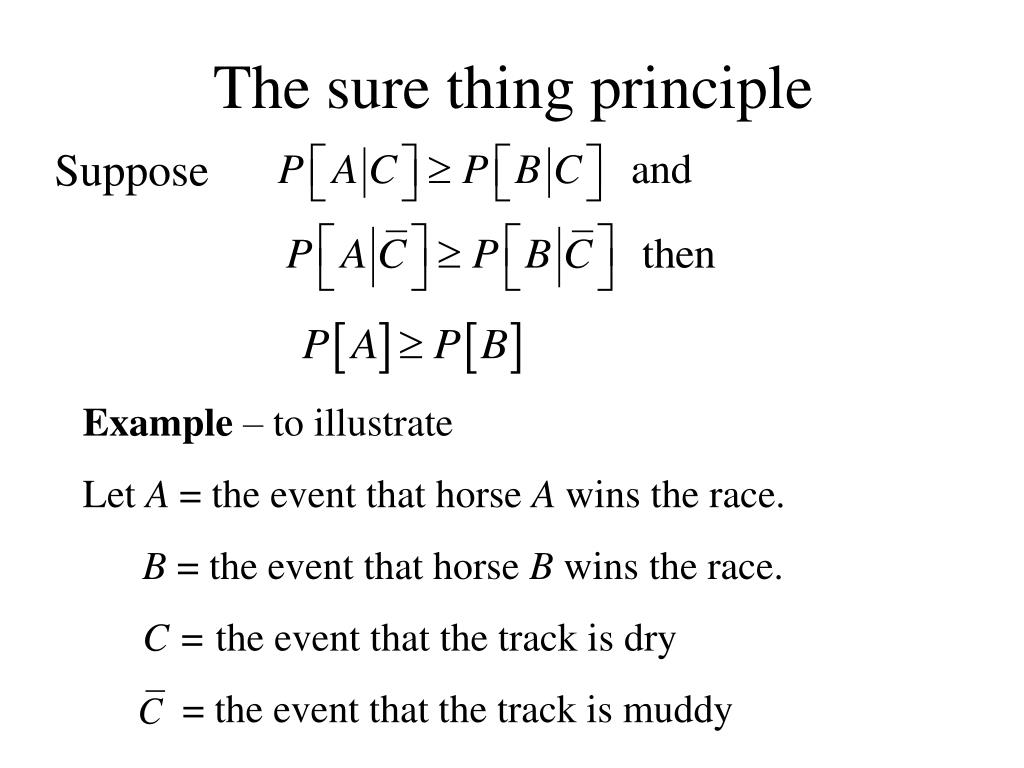 The sure thing principle