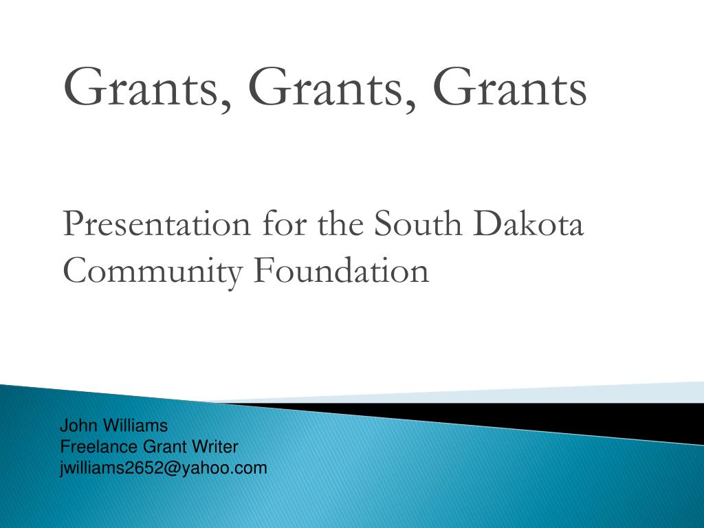 grants grants grants presentation for the south dakota community foundation l.