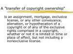 a transfer of copyright ownership