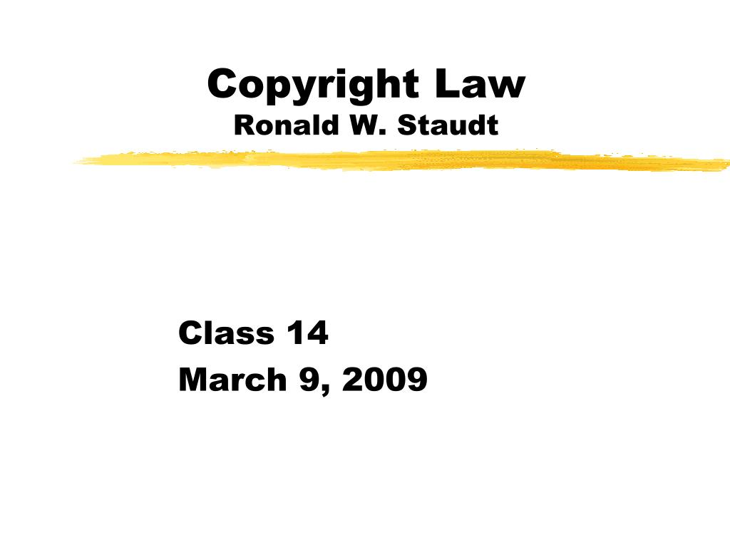 copyright law ronald w staudt l.