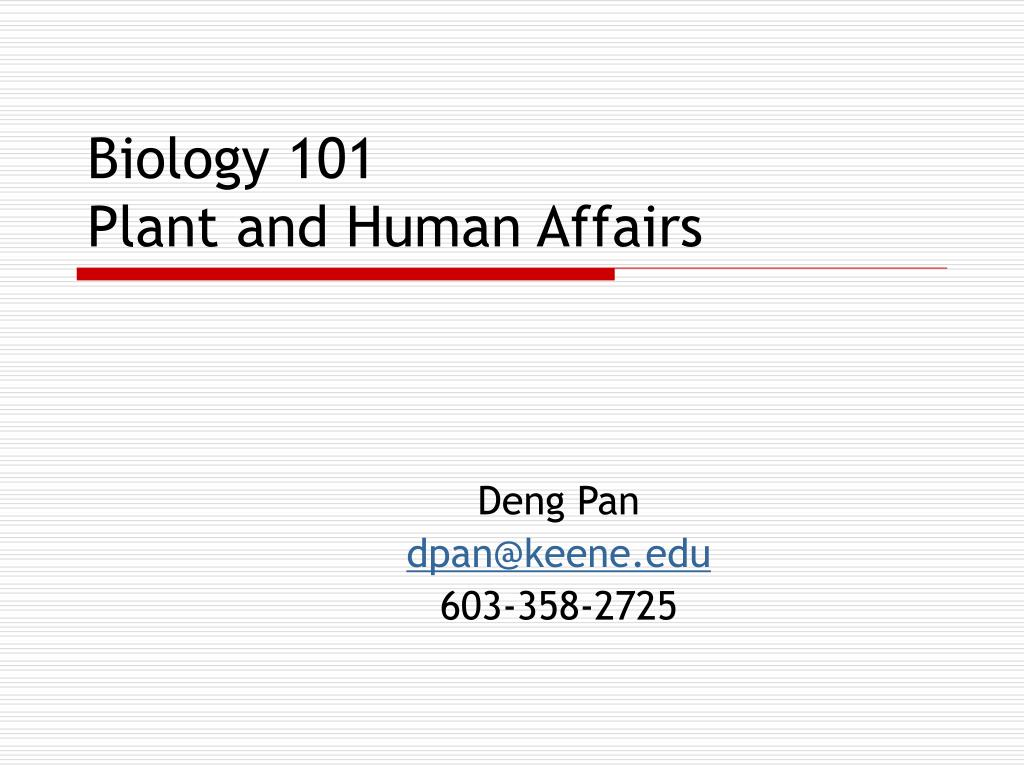 biology 101 plant and human affairs l.