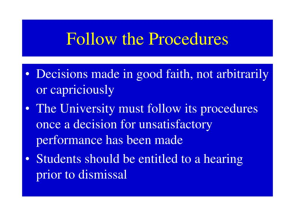 Follow the Procedures