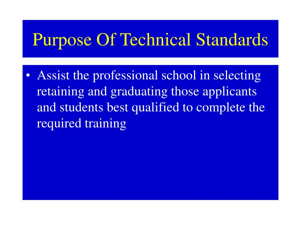 Purpose Of Technical Standards