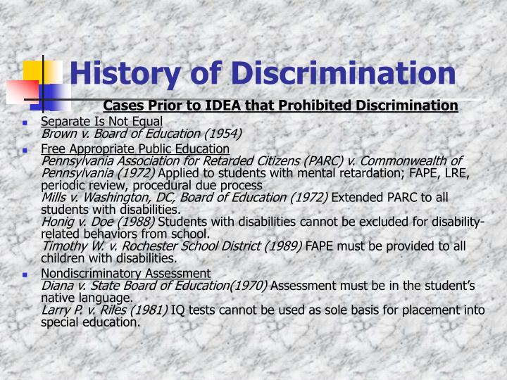History of discrimination