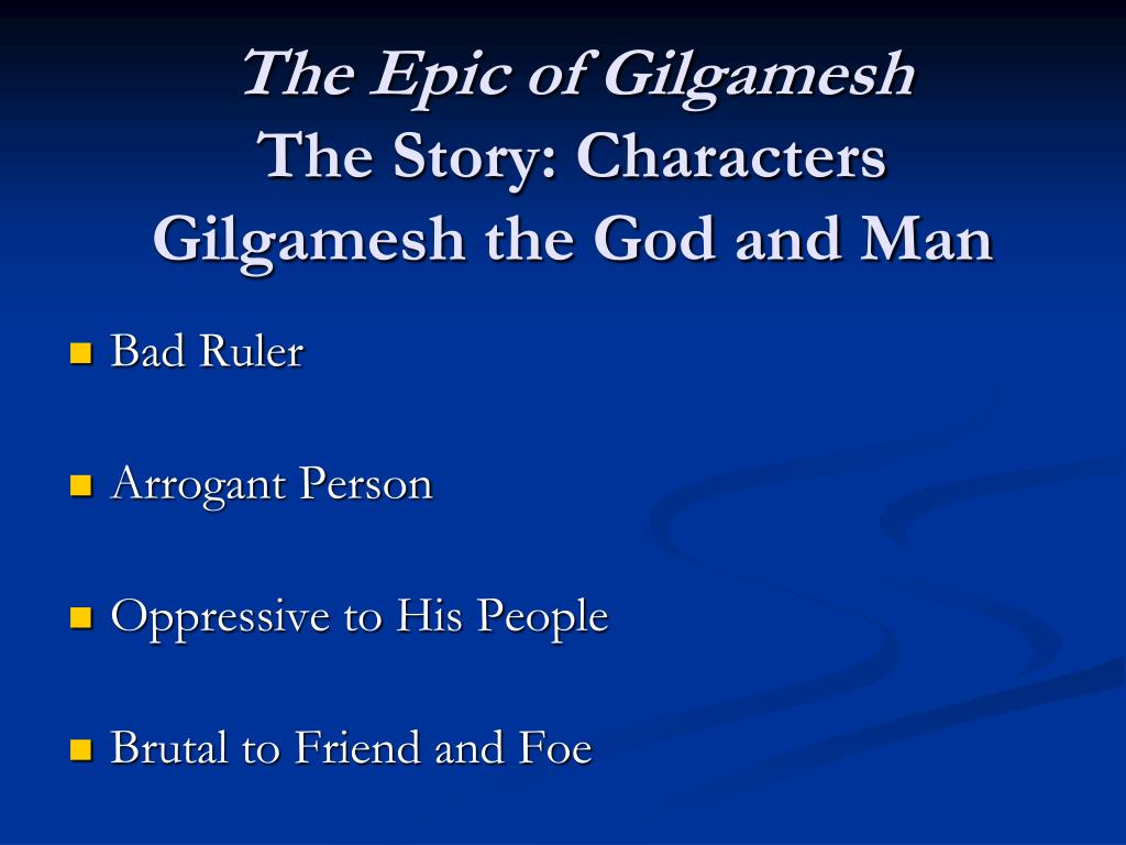 an analysis of the story of the epic of gilgamesh