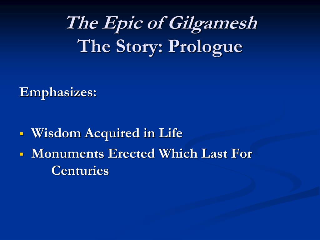 a review of the epic story of gilgamesh