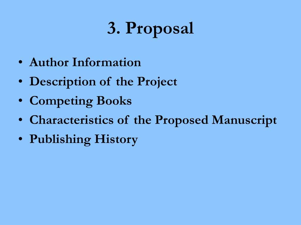 3. Proposal