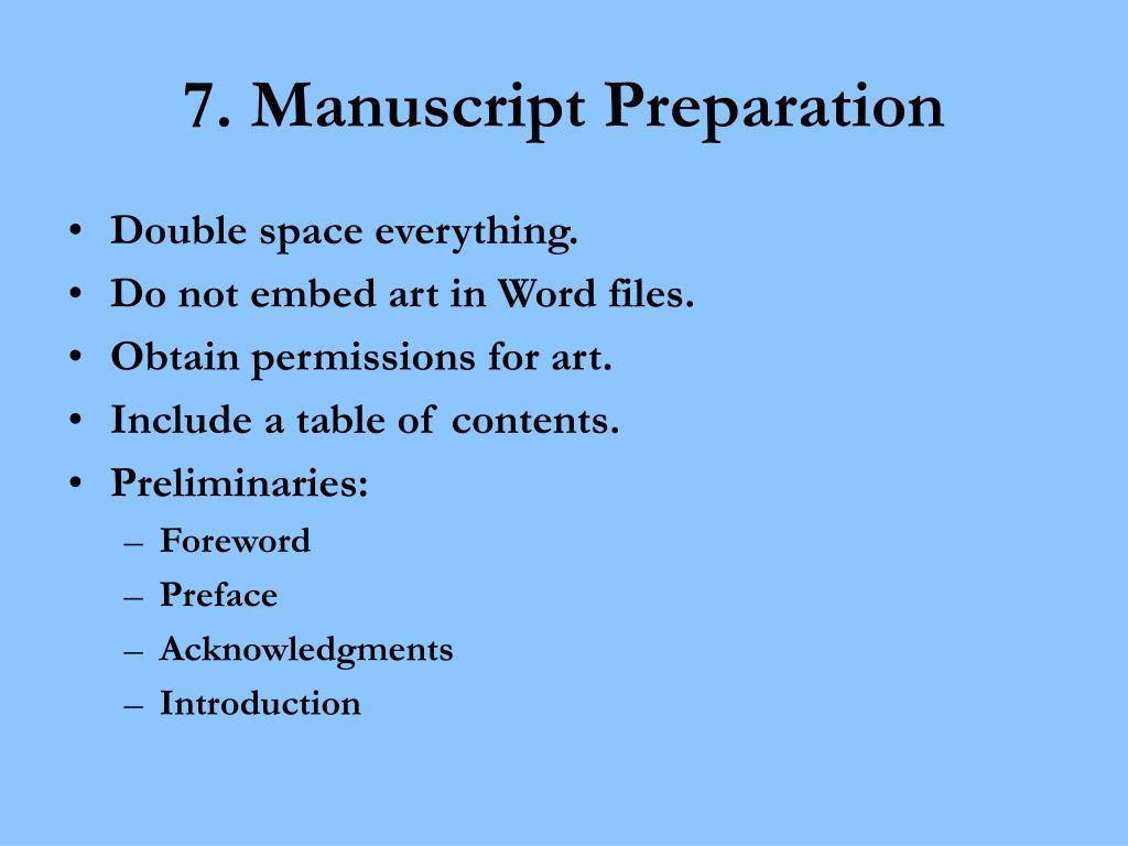 7. Manuscript Preparation