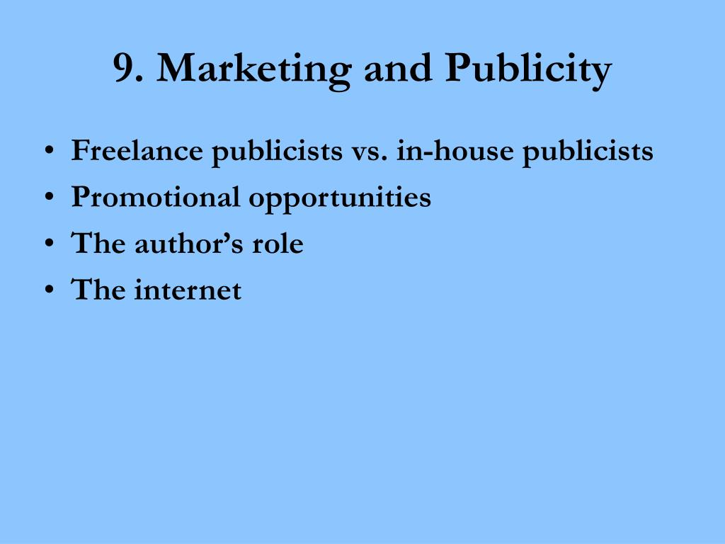 9. Marketing and Publicity