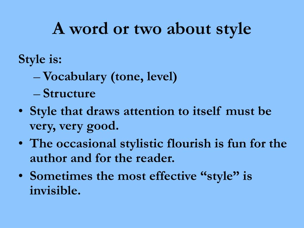 A word or two about style