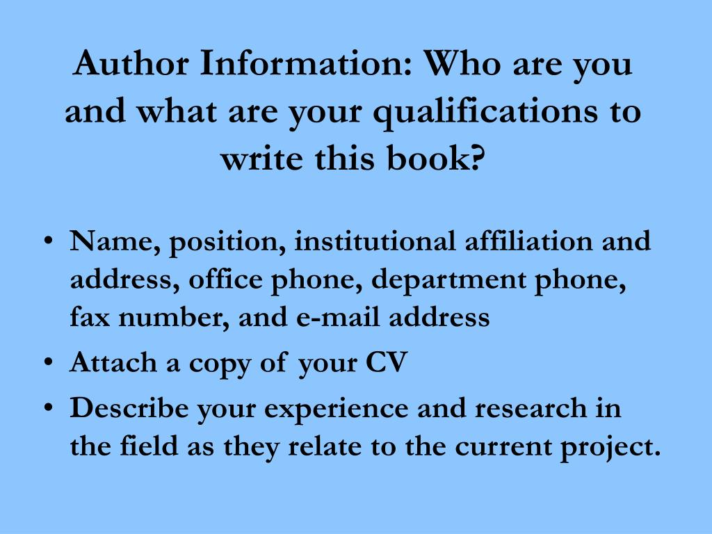 Author Information: Who are you and what are your qualifications to write this book?