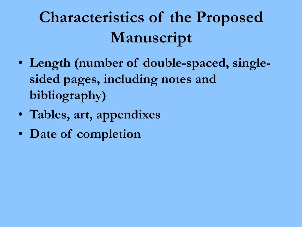 Characteristics of the Proposed Manuscript