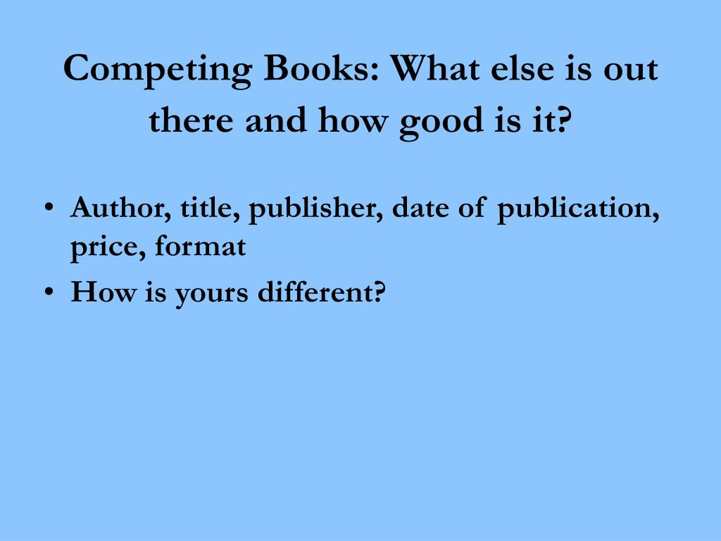 Competing Books: What else is out there and how good is it?