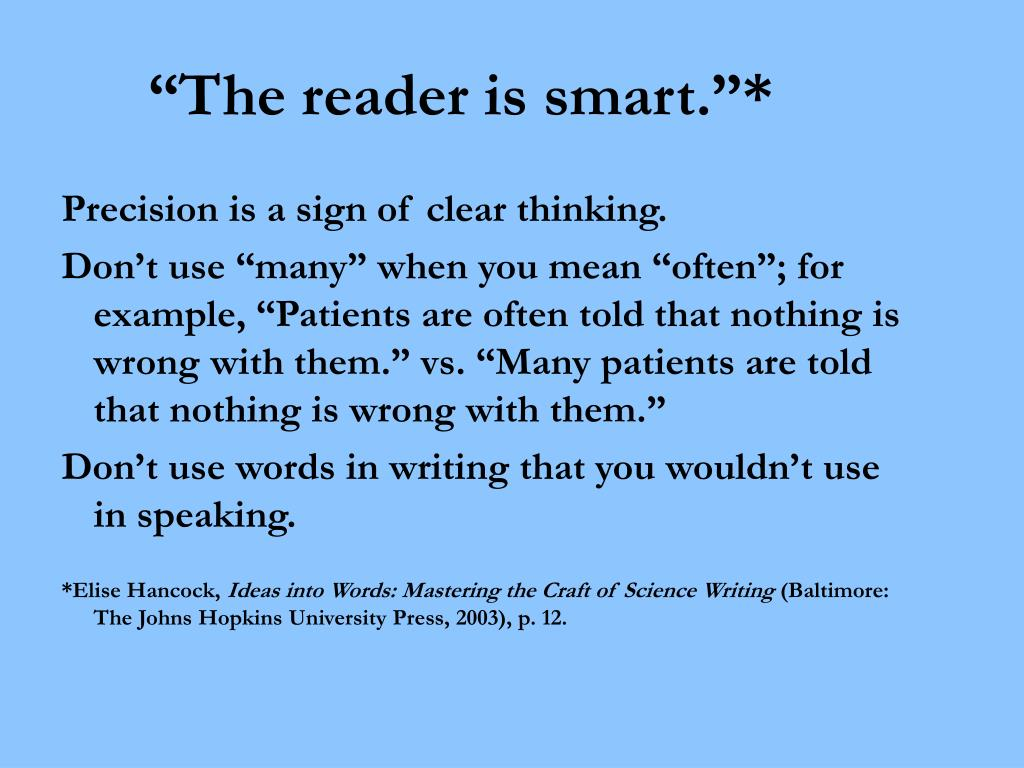 """""""The reader is smart.""""*"""