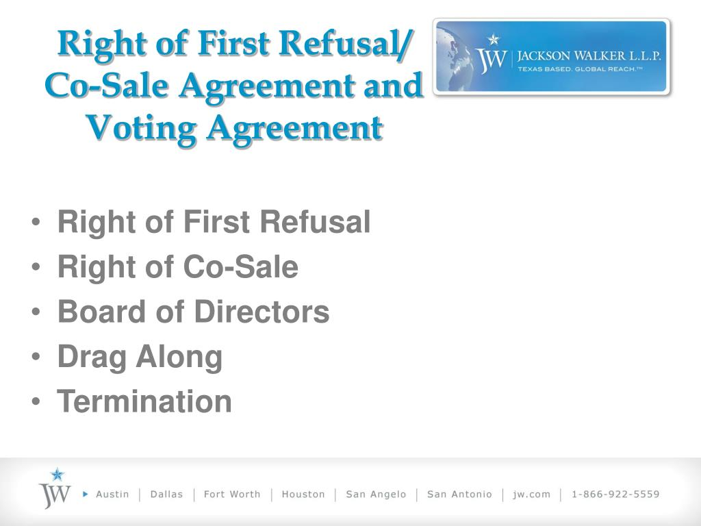 Right of First Refusal/
