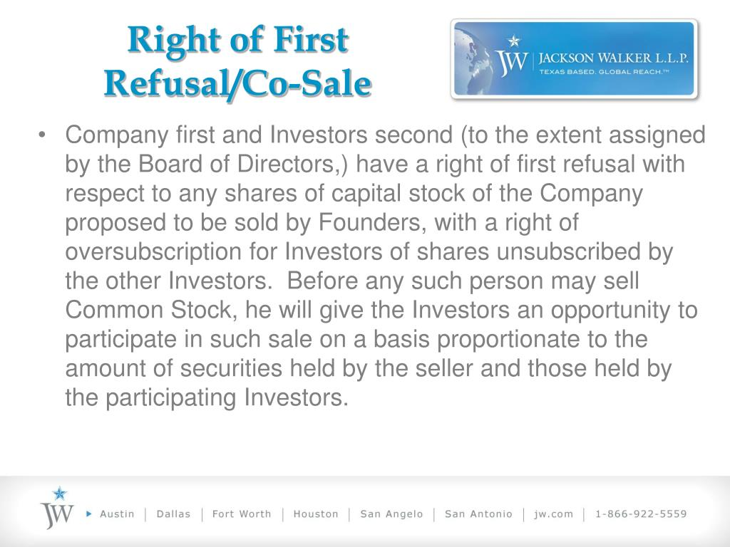 Right of First Refusal/Co-Sale