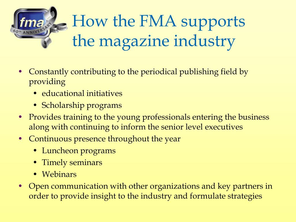 How the FMA supports