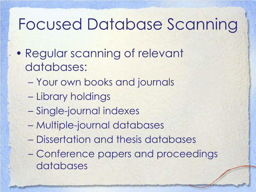 Focused Database Scanning