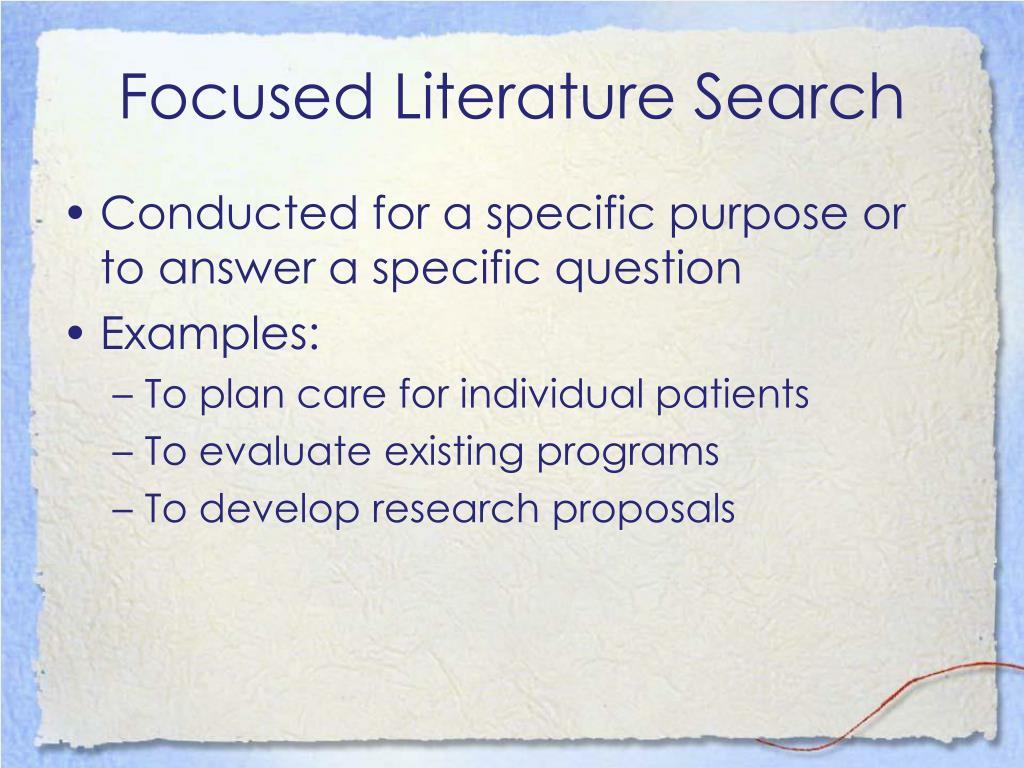 Focused Literature Search