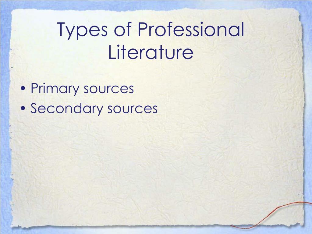 Types of Professional Literature
