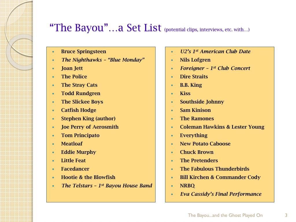 """""""The Bayou""""…a Set List"""