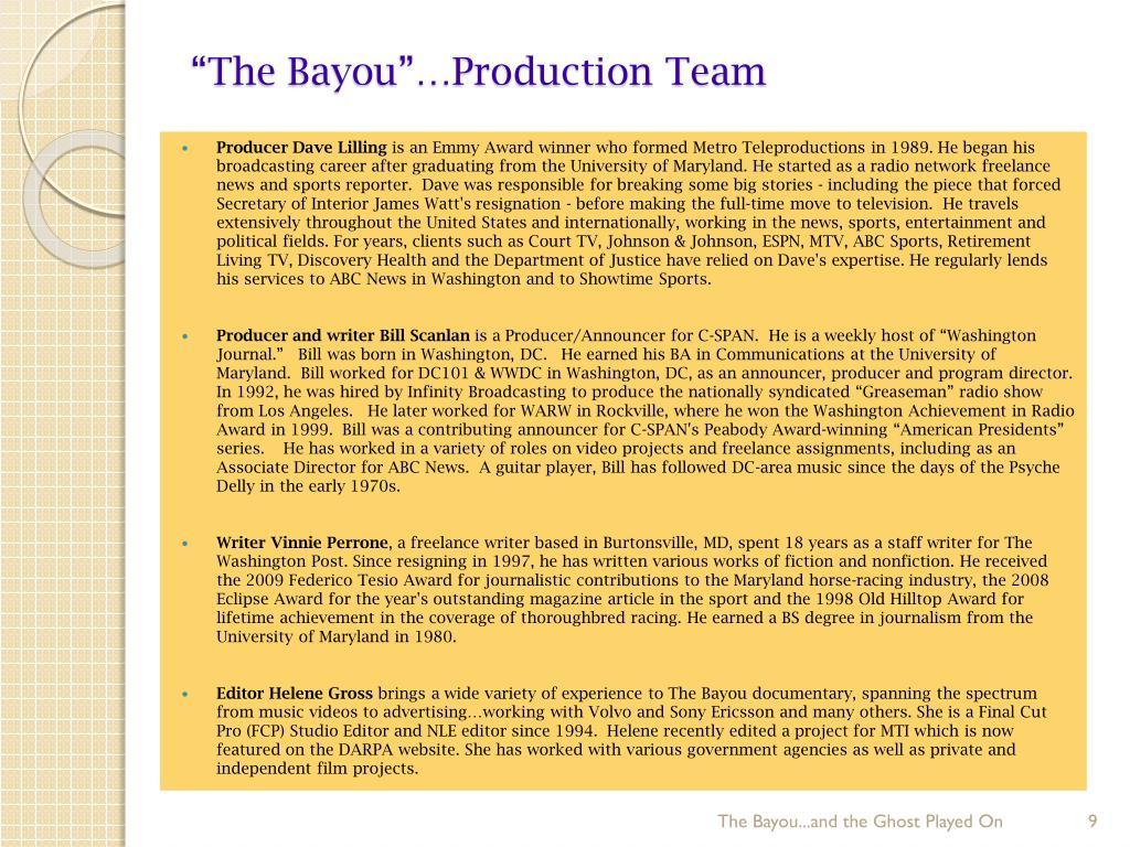 """""""The Bayou""""…Production Team"""
