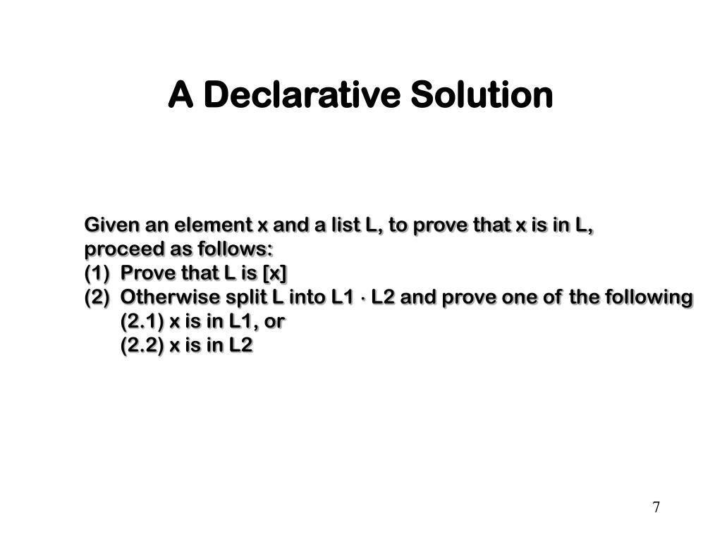 A Declarative Solution
