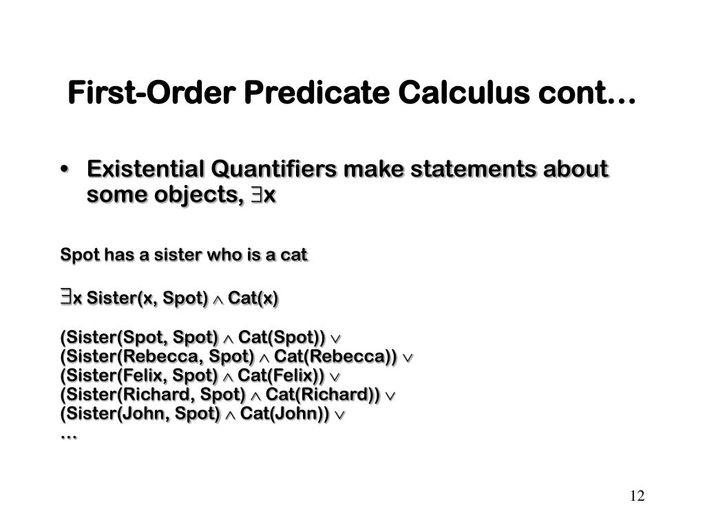 First-Order Predicate Calculus cont…