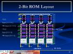 2 bit rom layout