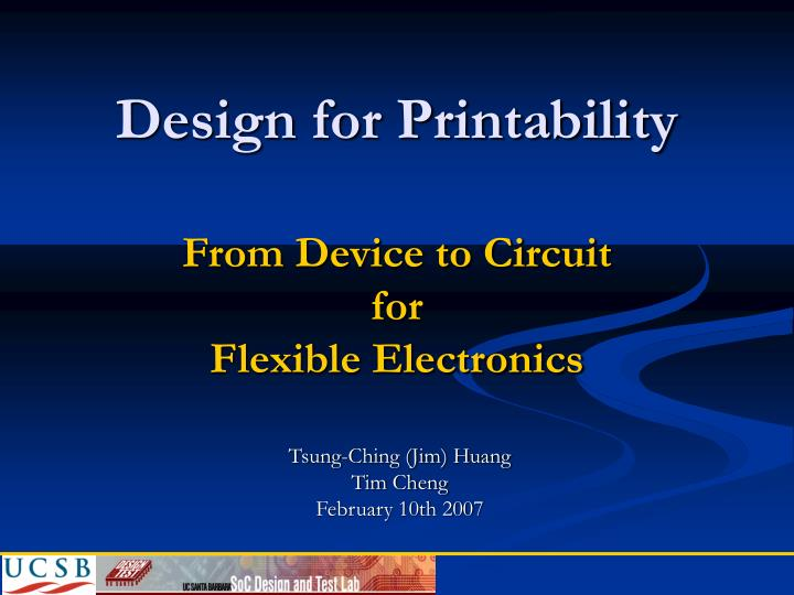 design for printability from device to circuit for flexible electronics n.