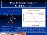 pseudo complementary otft inverter