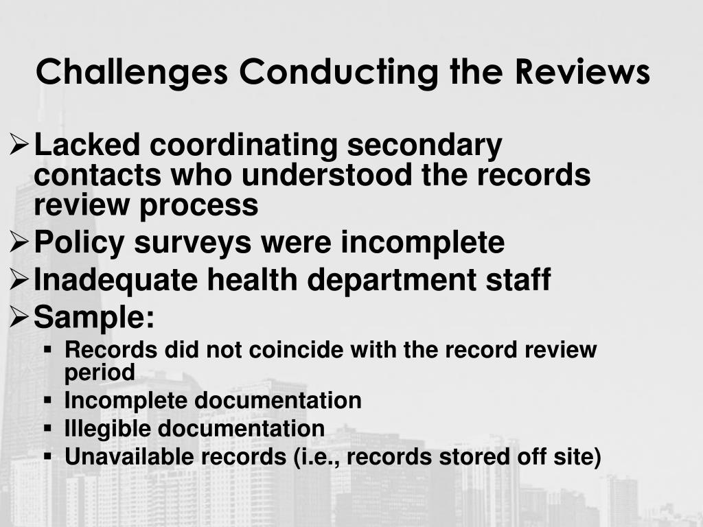 Challenges Conducting the Reviews