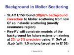 background in moller scattering