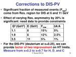 corrections to dis pv