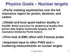 physics goals nuclear targets