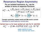 resonance region asymmetry6