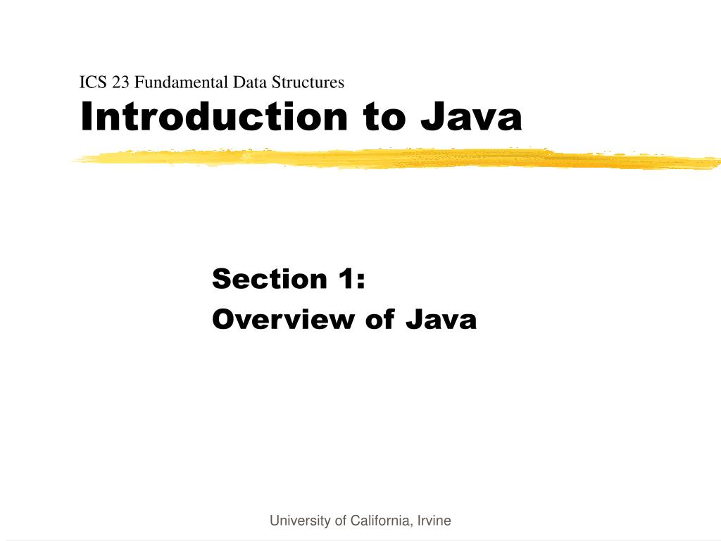ics 23 fundamental data structures introduction to java l.