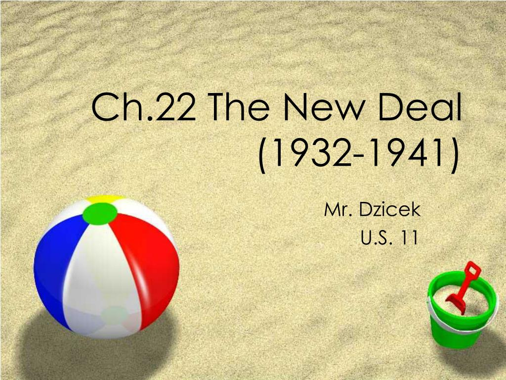 Ch.22 The New Deal (1932-1941)