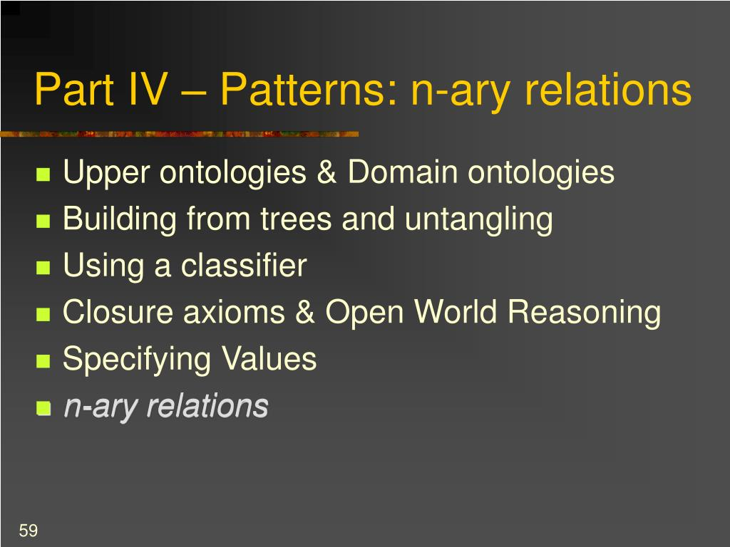Part IV – Patterns: n-ary relations
