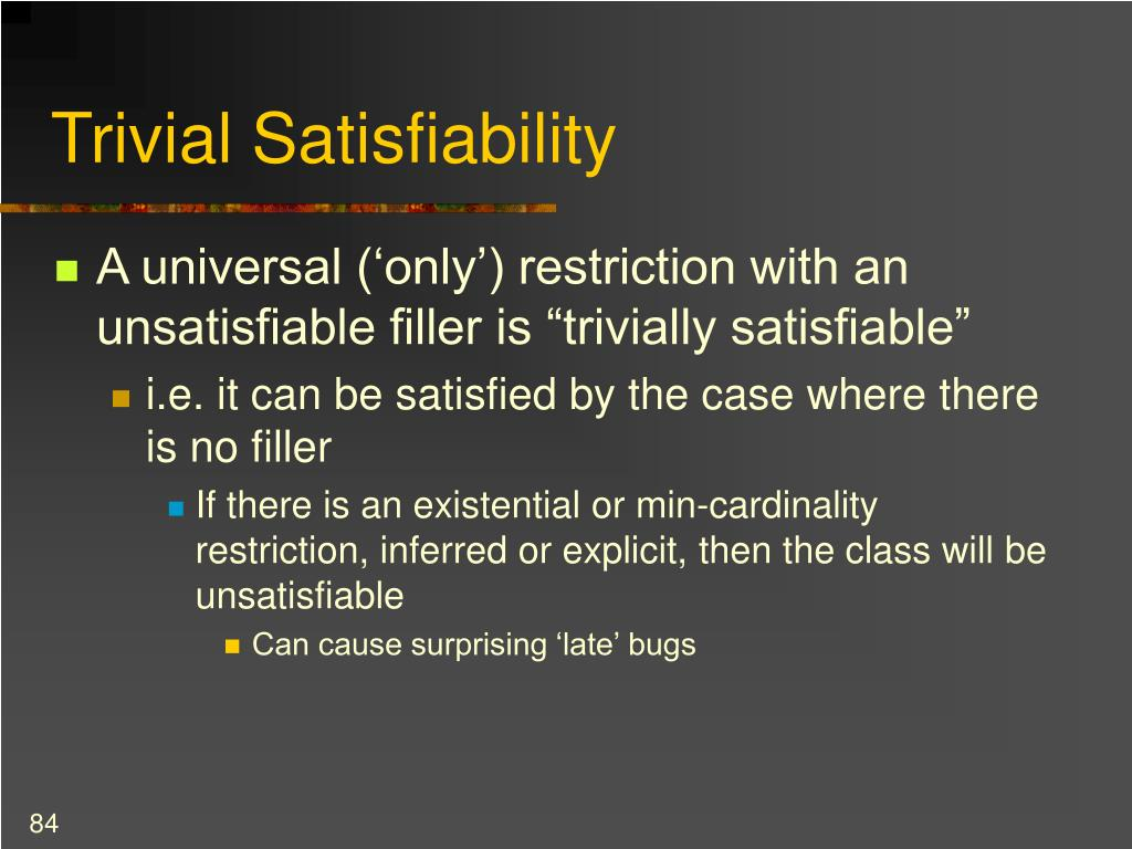Trivial Satisfiability