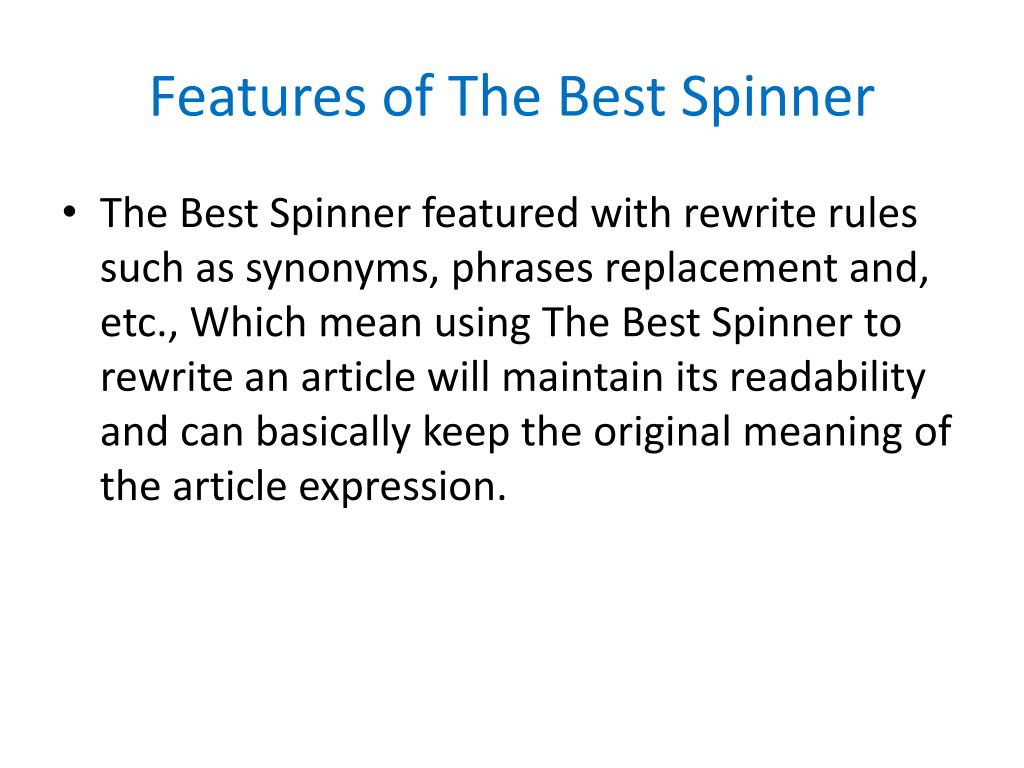 Features of The Best Spinner
