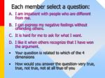 each member select a question