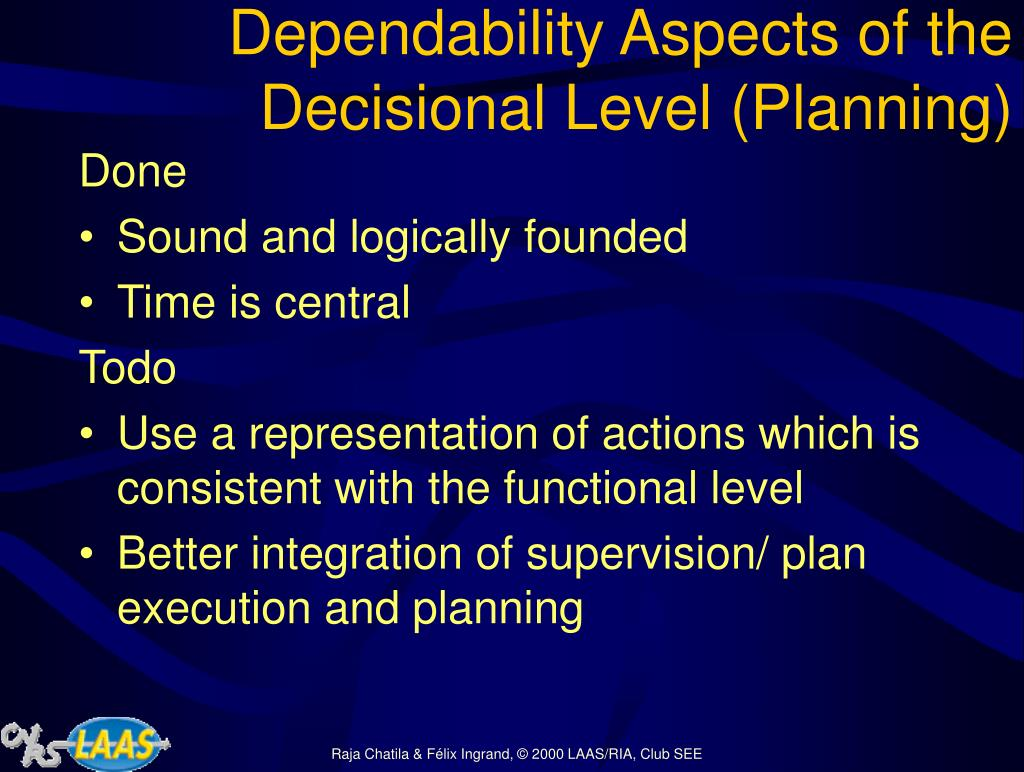 Dependability Aspects of the Decisional Level (Planning)