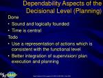 dependability aspects of the decisional level planning