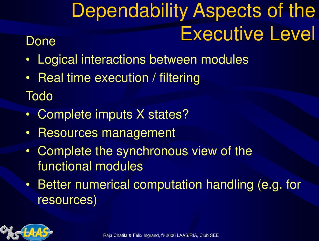 Dependability Aspects of the Executive Level