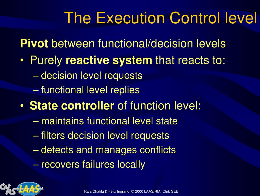 The Execution Control level