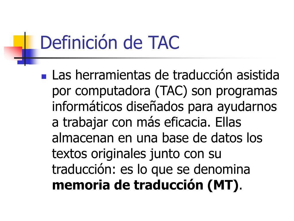 Definición de TAC