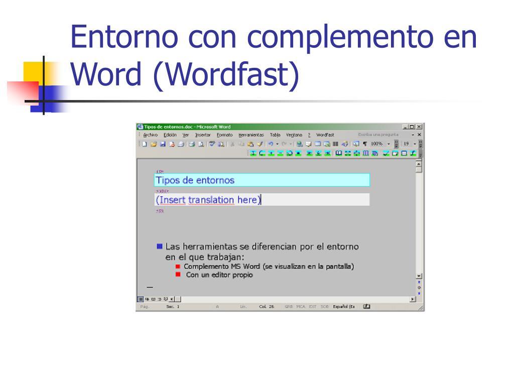 Entorno con complemento en Word (Wordfast)