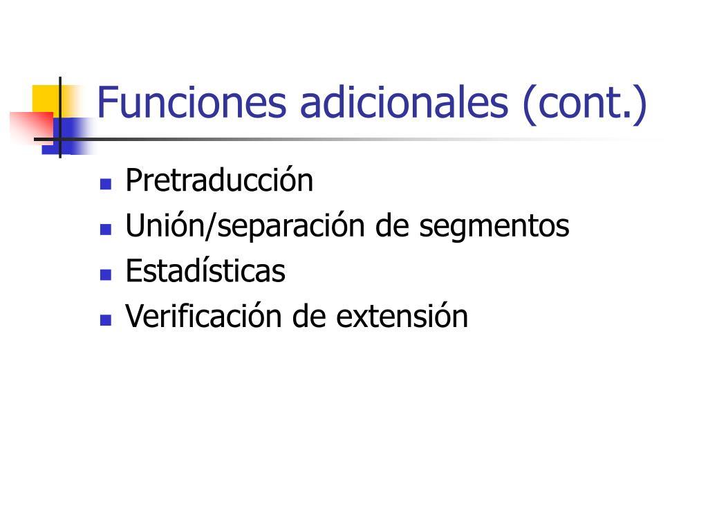 Funciones adicionales (cont.)