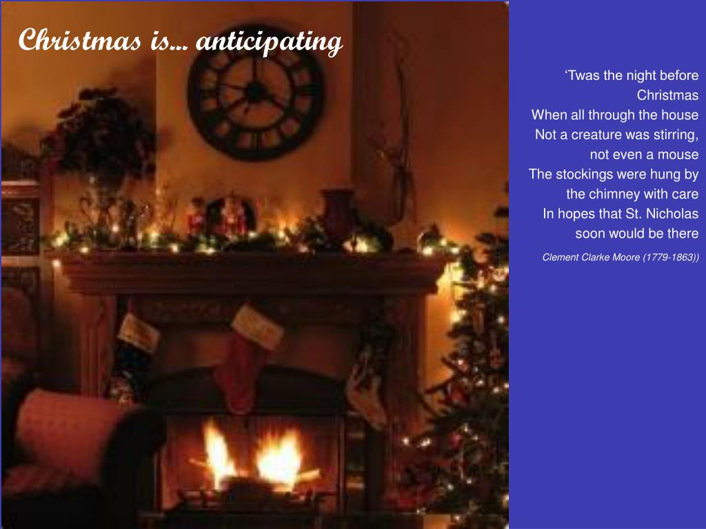 Christmas is... anticipating